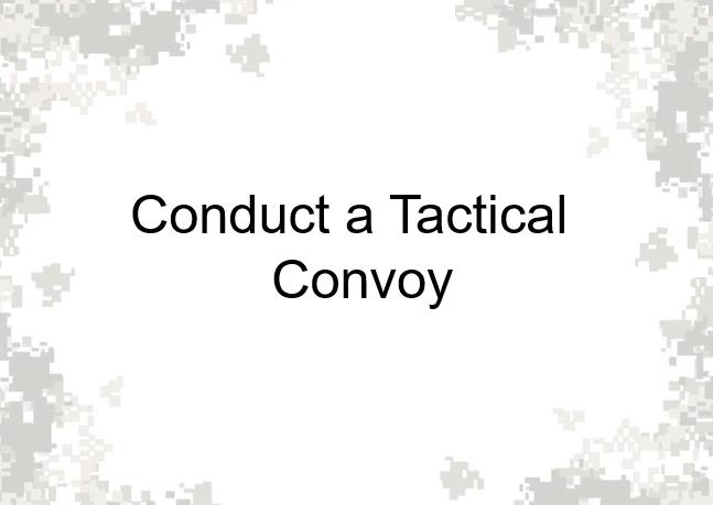 ConductATacticalConvoy