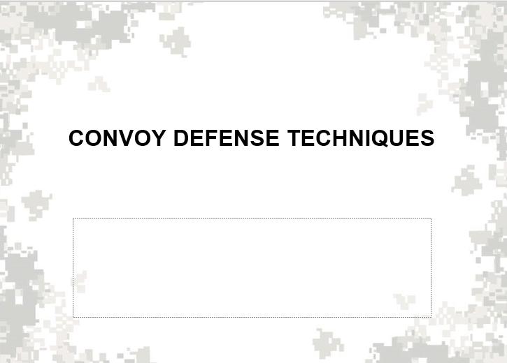 Convoy Defense Techniques