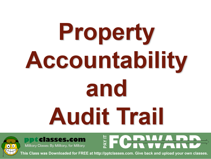 Property Accountability and Audit Trail