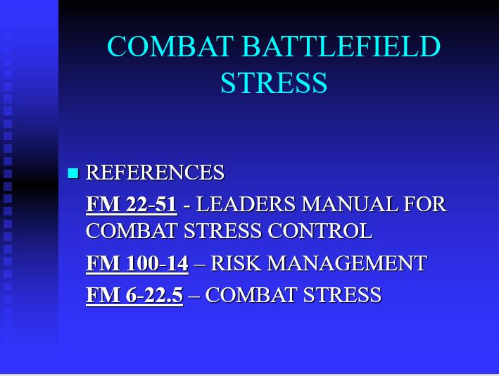 Combating Battlefield Stress