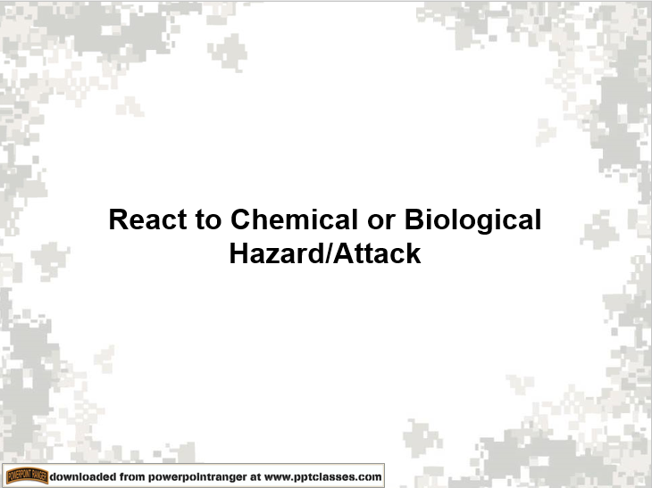 React to Chemical or Biological Attack