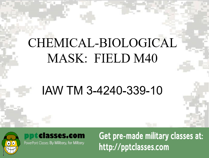 PMCS M40 Protective Mask