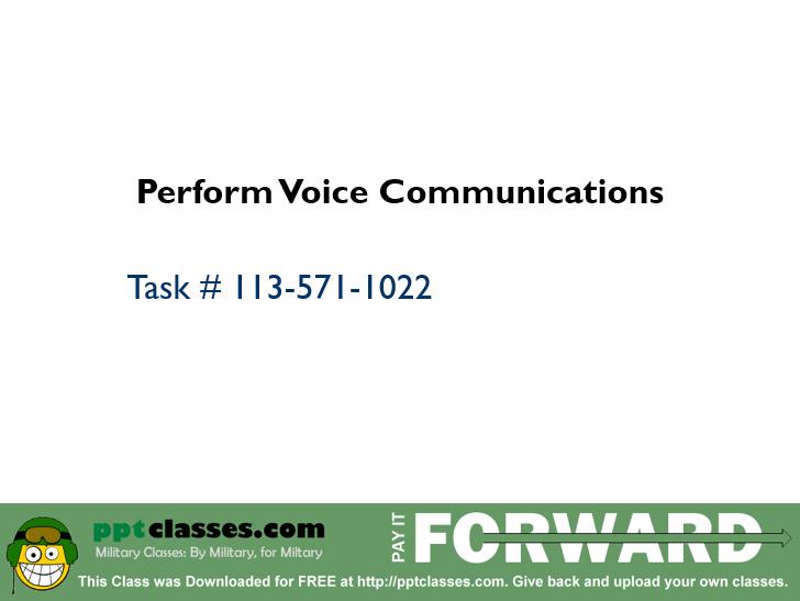 Perform Voice Communications I